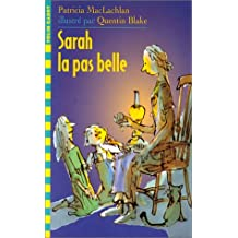 SARAH LA PAS BELLE