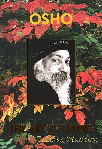 The Art of Dying by Osho (2007-12-31)