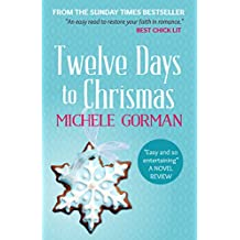 Twelve Days to Christmas (Single in the City Series Book 3) (English Edition)