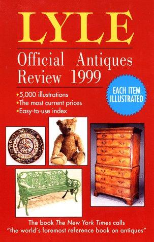 Descargar Libro Lyle Official Antiques Review 1999 (Annual) de Anthony Curtis