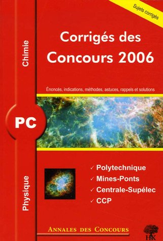 Annales des concours PC : Physique et Chimie 2006