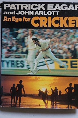 An Eye for Cricket por Patrick Eagar; John Arlott;