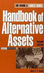 Handbook of Alternative Assets (Frank J. Fabozzi Series)