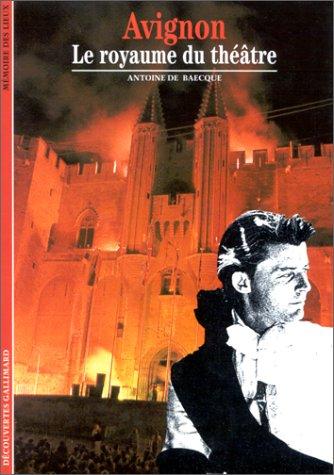 Avignon : Le royaume du théâtre