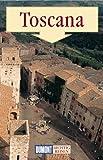 Toscana ( Toskana). Richtig reisen - Nana Claudia Nenzel