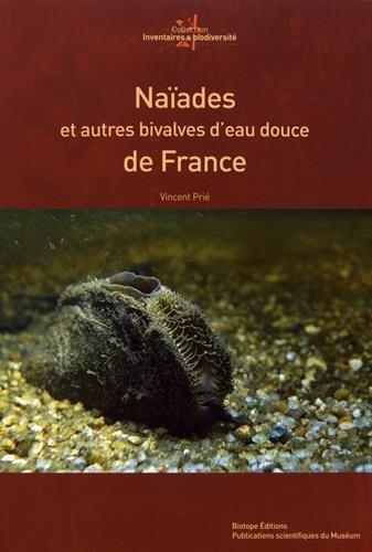 Naïades et autres bivalves d'eau douce de France par