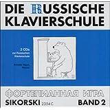 Die Russische Klavierschule / Die Russische Klavierschule: 2 Audio-CDs