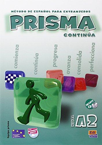 Prisma. A2. Continua. Libro del alumno. Per le Scuole superiori. Con CD Audio: Prisma A2 Continúa - Libro del alumno+CD
