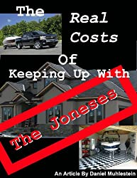 The Real Costs of Keeping up With the Joneses (English Edition)