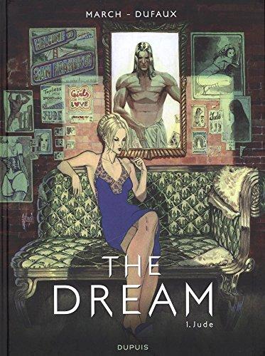 The Dream - tome 1