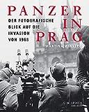 Panzer in Prag: Der fotografische Blick auf die Invasion von 1968