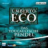 Das Foucaultsche Pendel. Hörspiel. 3 CDs