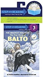 The Bravest Dog Ever: The True Story of Balto (Book and CD) by Natalie Standiford (2006-02-28)