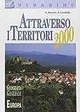 Attraverso i territori 2000. Geografia generale Europa. Per la Scuola media