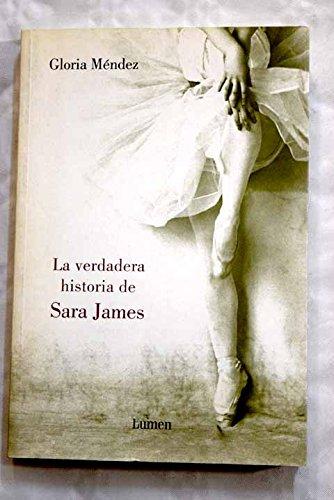 Verdadera historia de Sara james, la (Narrativa (lumen))
