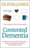 Contented Dementia: 24-hour Wraparound Care for Lifelong Well-being
