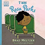 I am Rosa Parks (Ordinary People Change the World) by Brad Meltzer (2014-10-03)