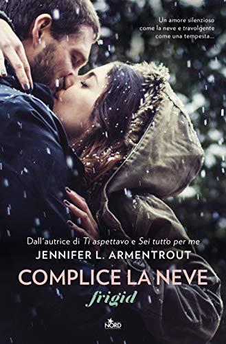 Complice la neve: Frigid di [Armentrout, Jennifer L.]
