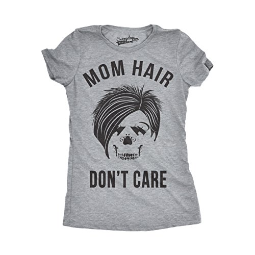 Crazy Dog Tshirts Womens Mom Hair Don?t Care Funny T Shirt for Moms Humor Novelty Mothers Day Tee (Grey) M - Damen - M (Tees Mutterschaft Neuheit)