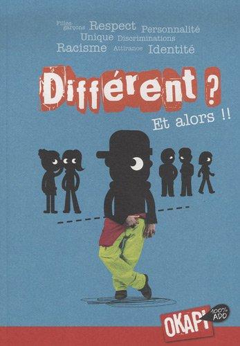 Différent ? Et alors !! par Florence Lotthé-Glaser