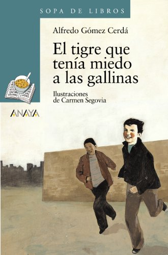 El tigre que tenia miedo a las gallinas / The Tiger was Afraid of Chickens par ALFREDO GOMEZ CERDA