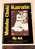 Motobu Choki: Karate - My Art