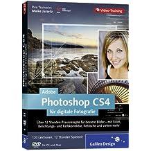 Adobe Photoshop CS4 für digitale Fotografie. Das Video-Training auf DVD