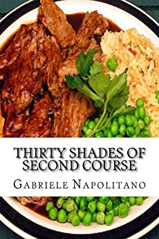 Thirty shades of second course (English Edition) von [Napolitano, Gabriele]