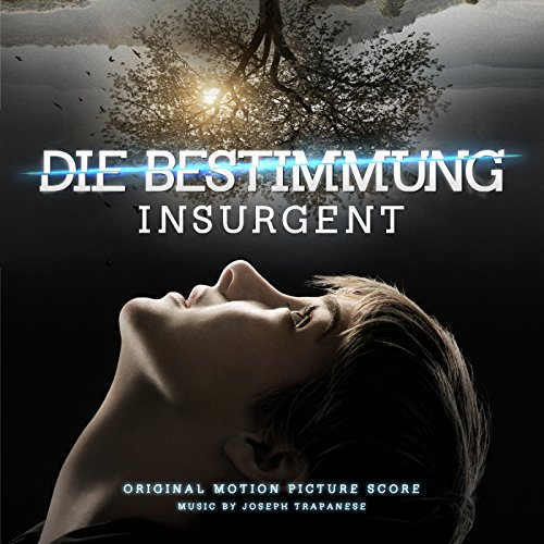 Die Bestimmung - Insurgent (Original Motion Picture Score)