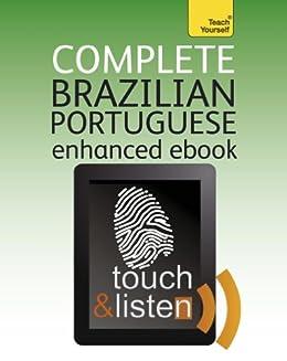 Complete Brazilian Portuguese: Teach Yourself Enhanced Epub (Teach Yourself Audio eBooks) (English Edition) par [Tyson-Ward, Sue]