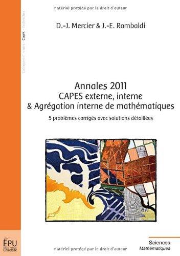 Annales 2011. CAPES externe, interne & Agrégation interne de mathématiques