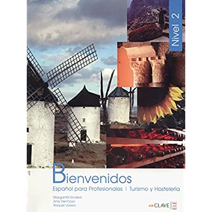 Bienvenidos Curso de Español : Libro del alumno Nivel 2