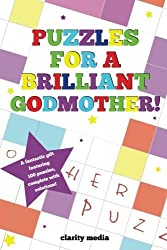 Puzzles For A Brilliant Godmother by Clarity Media (2013-09-09)