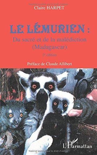 Lemurien du Sacre et de la Malédiction (Madagascar) Deuxième Edi