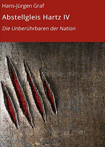 abstellgleis-hartz-iv-die-unberuhrbaren-der-nation