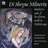Schubert : La Belle Meunière. Arrangements pour chansons du folklore yiddish. Glanville.