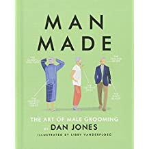 Man-Made: The Art of Male Grooming