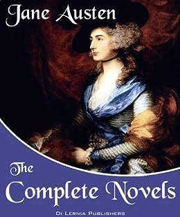 The Complete Novels of Jane Austen (Annotated) (English Edition) von [Austen, Jane]