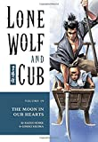 Lone Wolf and Cub Volume 19: The Moon in Our Hearts: Moon in Our Hearts v. 19 (Lone Wolf and Cub (Dark Horse))