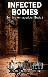 Infected Bodies: Volume 3 (Zombie Armageddon) by Ian Woodhead (2015-03-06)