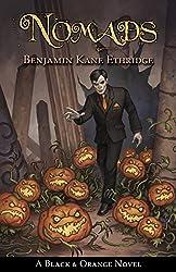 Nomads: A Black & Orange Novel (Black and Orange Book 2) (English Edition)