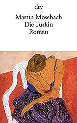 Die Türkin: Roman