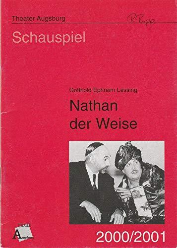 Programmheft NATHAN DER WEISE. Ein dramatisches Gedicht von Gotthold Ephraim Lessing Spielzeit 2000 / 2001 Heft 1