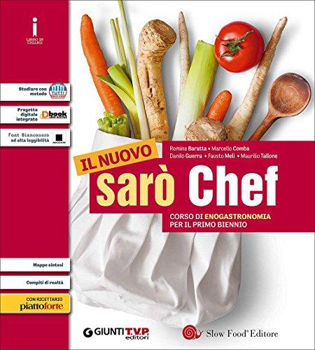 Nuovo sarò chef. Corso di enogastronomia. Per il primo biennio delle Scuole superiori. Con e-book. Con espansione online: 1