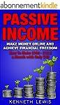 PASSIVE INCOME: Make Money Online and...