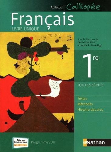 Francais 1e Toutes séries : Programme 2011 par Rince