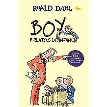 Boy. Relatos de Infancia / Boy. Tales OS Childhood (Alfaguara Clasicos)