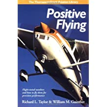 Positive Flying (Thomasson-Grant Aviation Library)