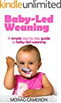 Baby-Led Weaning: A simple step by st...