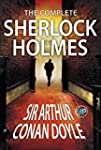 The Complete Sherlock Holmes: All 56...